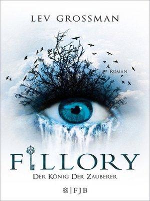 cover image of Fillory--Der König der Zauberer