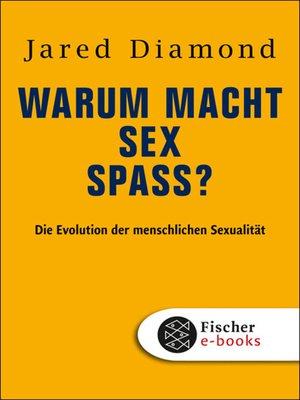 cover image of Warum macht Sex Spaß?