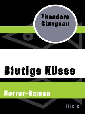 cover image of Blutige Küsse