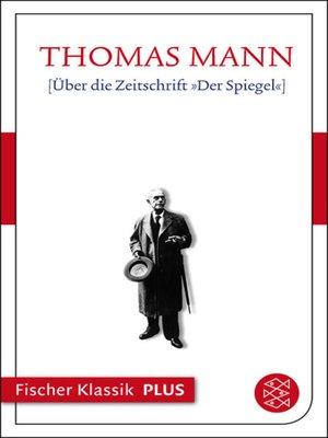 cover image of Über die Zeitschrift »Der Spiegel«
