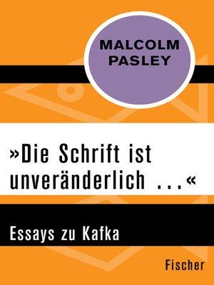 cover image of »Die Schrift ist unveränderlich ...«