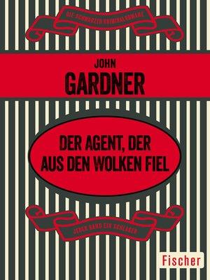 cover image of Der Agent, der aus den Wolken fiel