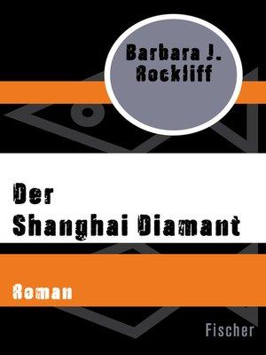 cover image of Der Shanghai Diamant