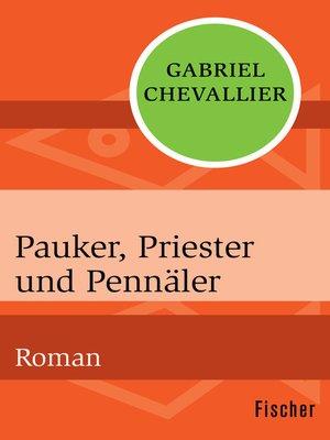 cover image of Pauker, Priester und Pennäler