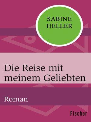 cover image of Die Reise mit meinem Geliebten