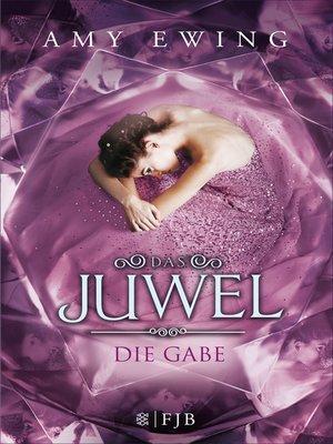 cover image of Das Juwel--Die Gabe