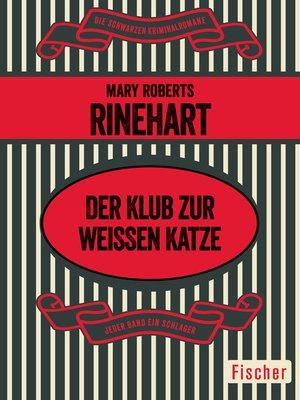 cover image of Der Klub zur weißen Katze