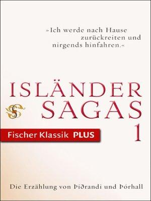 cover image of Die Erzählung von Þiðrandi und Þórhall