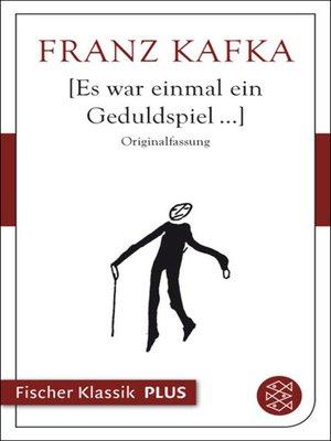 cover image of Es war einmal ein Geduldspiel...