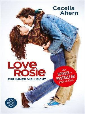 cover image of Love, Rosie – Für immer vielleicht