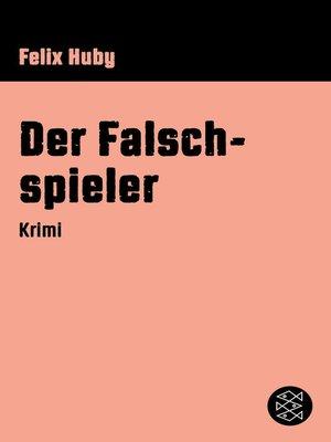 cover image of Der Falschspieler