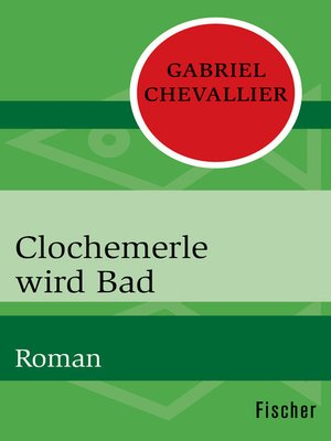 cover image of Clochemerle wird Bad