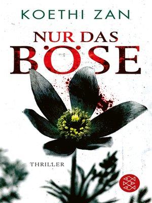 cover image of Nur das Böse