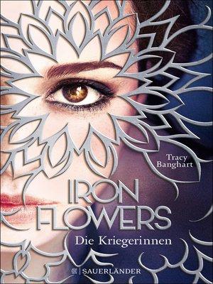 cover image of Iron Flowers 2 – Die Kriegerinnen