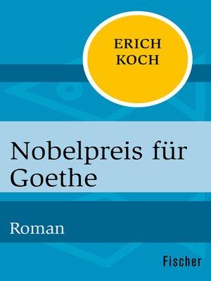 cover image of Nobelpreis für Goethe