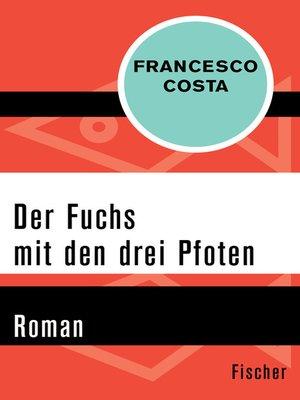 cover image of Der Fuchs mit den drei Pfoten