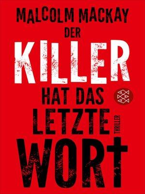 cover image of Der Killer hat das letzte Wort