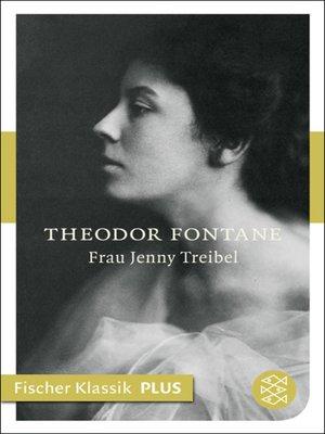 cover image of Frau Jenny Treibel oder »Wo sich Herz zum Herzen find't«