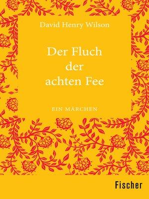 cover image of Der Fluch der achten Fee