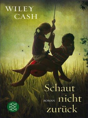 cover image of Schaut nicht zurück
