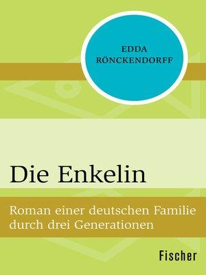 cover image of Die Enkelin