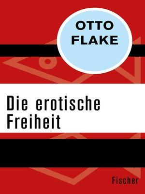 cover image of Die erotische Freiheit