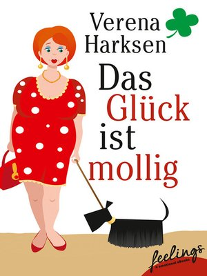cover image of Das Glück ist mollig