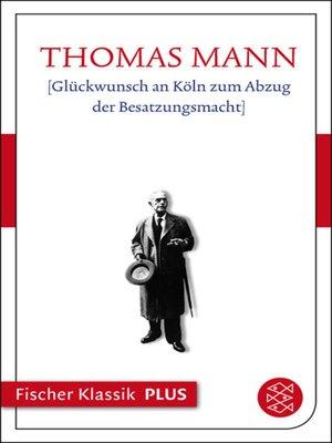 cover image of Glückwunsch an Köln zum Abzug der Besatzungsmacht
