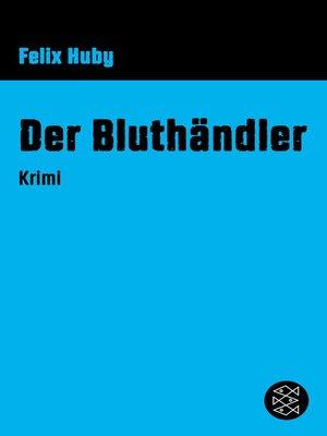 cover image of Der Bluthändler