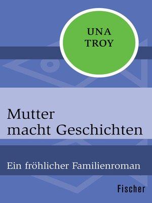 cover image of Mutter macht Geschichten