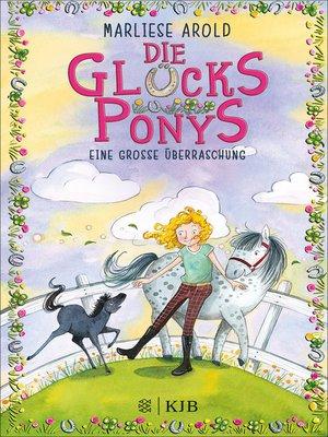 cover image of Die Glücksponys--Eine große Überraschung