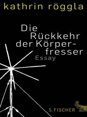cover image of Die Rückkehr der Körperfresser