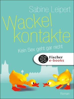 cover image of Wackelkontakte