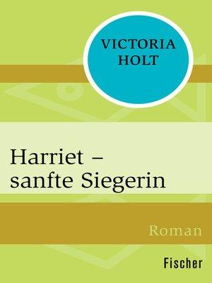 cover image of Harriet – sanfte Siegerin