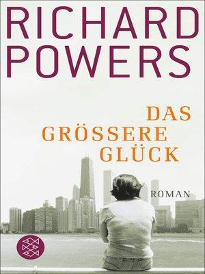 cover image of Das größere Glück