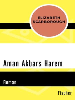 cover image of Aman Akbars Harem