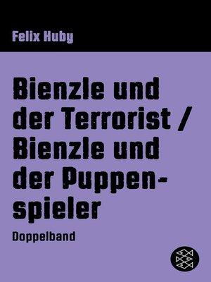 cover image of Bienzle und der Terrorist / Bienzle und der Puppenspieler
