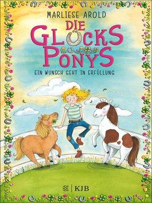cover image of Die Glücksponys--Ein Wunsch geht in Erfüllung