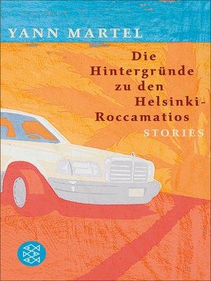 cover image of Die Hintergründe zu den Helsinki-Roccamatios