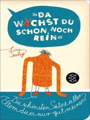 cover image of »Da wächst du schon noch rein!«