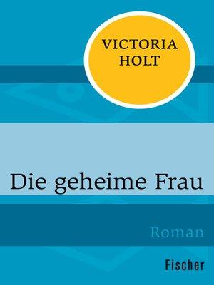 cover image of Die geheime Frau