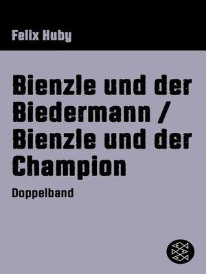 cover image of Bienzle und der Biedermann / Bienzle und der Champion