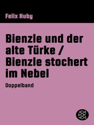 cover image of Bienzle und der alte Türke/Bienzle stochert im Nebel