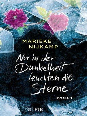 cover image of Nur in der Dunkelheit leuchten die Sterne