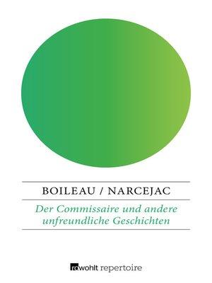 cover image of Der Commissaire und andere unfreundliche Geschichten