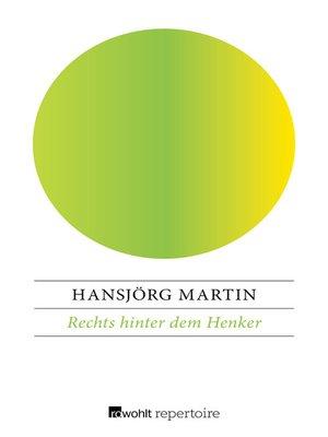 cover image of Rechts hinter dem Henker