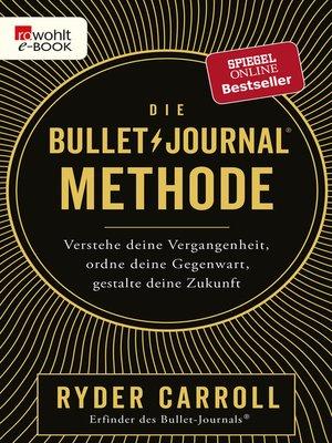 cover image of Die Bullet-Journal-Methode