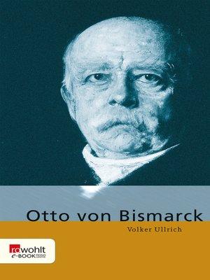 cover image of Otto von Bismarck