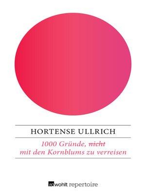 cover image of 1000 Gründe, (nicht) mit den Kornblums zu verreisen