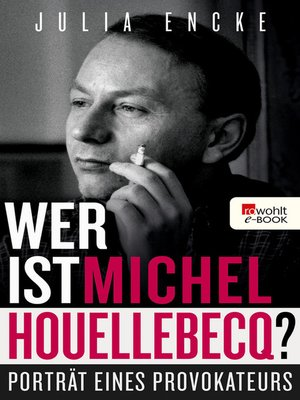 cover image of Wer ist Michel Houellebecq?
